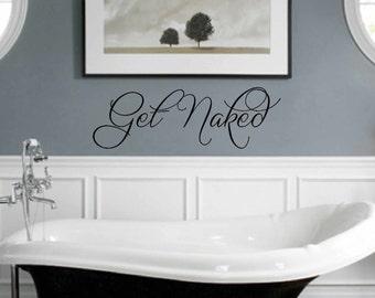 Get Naked Wall Decal   Bathroom Vinyl Wall Decal   Wall Vinyls Decals Art    Vinyl