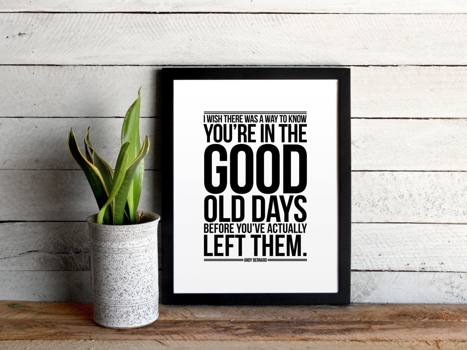 The Office Quote Poster The Good Old Days By Andy Bernard