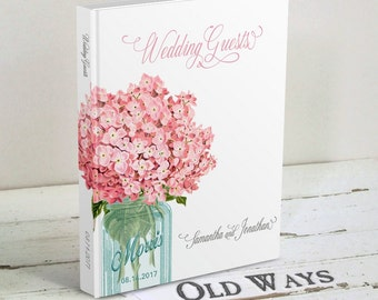 Pink Wedding Guest Book - Mason Jar & Hydrangea Flowers - Traditional Custom Floral Guestbook, Rustic Wedding Wishes for Bride and Groom
