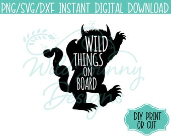 SVG PNG Dxf Instant Digital Download Wild Things On Board Right (027)Where the Wild Things Are DIY Printables Print Cut HeatTransfer Sticker