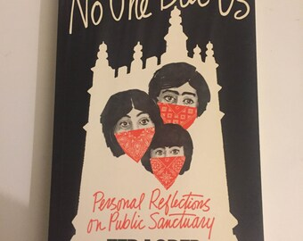 No One but Us : Personal Reflections on Public Sanctuary by Ted Loder (1986, Paperback)