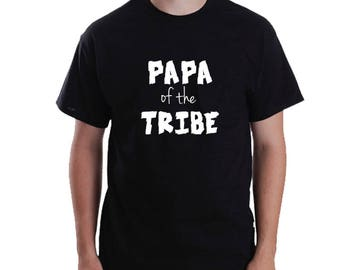 Papa of the Tribe T-Shirt, Papa Father's day Gift for Dad, Papa's T-Shirt, Matching Family Shirts, Papa's Gift.  Baby Shower.