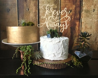 Forever and Always Wedding Cake Topper, Wedding Cake Topper, Rustic Decor, Cake Topper Wedding, Bridal Shower decor, rustic cake topper