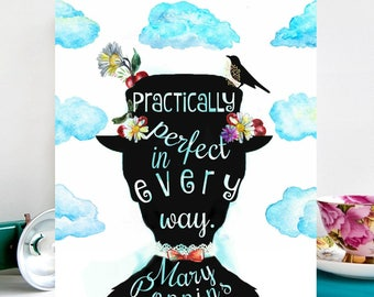 Mary Poppins with quote: Practically Perfect in Every Way