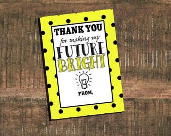 Teacher Appreciation Gift Tag // Thank You For Making My Future Bright // Instant Download