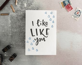 I Like Like You Letterpress Card - Suitable for Valentines or just to say 'i love you'