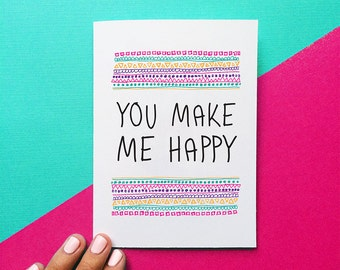 romantic valentine card you make me happy quote card birthday card anniversary card funny valentines day geometric pattern i love you card