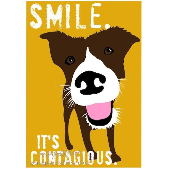 Dog Art Print Smile Wall Decor for the Dog Lover Smile Maker