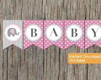 INSTANT DOWNLOAD Baby Shower Banner Gum Pink Grey Elephant Printable DIY Oh Baby Girl Baby Shower Party Supplies Decorations Banner 030