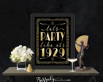 Party like 1929 Gatsby Poster - INSTANT DOWNLOAD - Printable Party Wedding Birthday Art Deco 1920s Welcome Sign