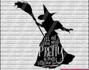 Wicked Witch, Quote DIY Cutting File - SVG, PNG, dxf, pdf Files - Silhouette Cameo/Cricut