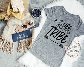 Women Vibe tee shirt//your vibe attracts your tribe//tops for her//gray shirt//unique//humor tee