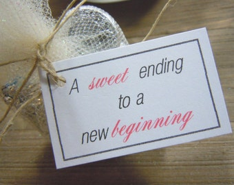 A Sweet Ending to a New Beginning Wedding Favor Tags Wedding Favors - Favor Tags - Thank you Tags - Personalized Favors - Bridal Tags