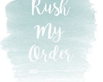 RUSH MY ORDER! Moves Your Order To The Front Of The Production Line. Ships within 24-48 hrs