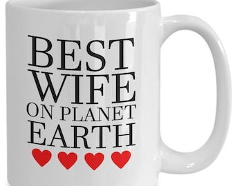 Best wife on planet earth valentines mug