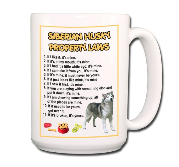 Siberian Husky Property Laws Large 15 oz Coffee Mug No 1