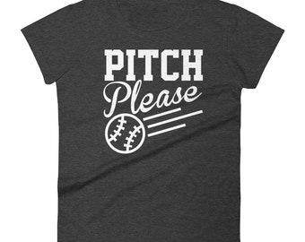 Pitch Please Women's T-shirt - Baseball Mom, Softball Mom