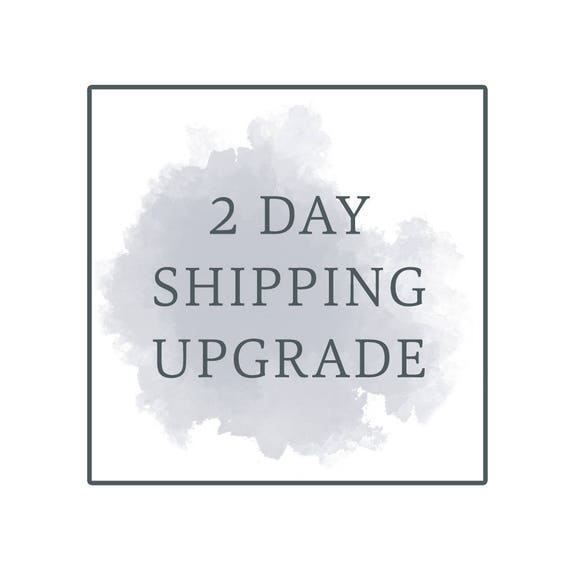 Two Day Shipping Upgrade