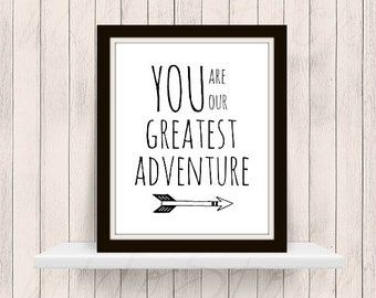 You Are Our Greatest Adventure Nursery Printable