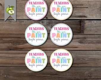 Teachers like you paint a bright future, nail polish, nail varnish, paint gift, teacher gift tags, gift tag, printable tag, end of year tag
