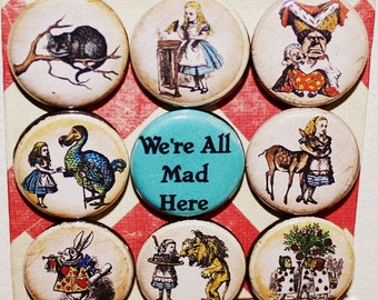 Alice in Wonderland Magnets - One Inch - We're All Mad Here