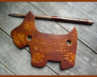 449  Leather hair slide, Scottie dog shape, Stick barrette, wood stick, Wag more Bark less, stamped, ponytail,