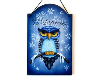 Owl Winter Welcome Sign,  Handpainted Wood Home Decor, Hand Painted Welcome Wall Art, Tole Decorative Painting, B7