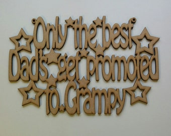Only the best Dads get promoted to Grampy