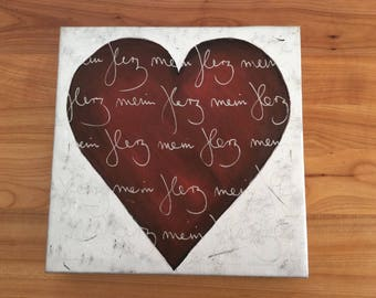 Acrylic paintings on a double stretched-my heart-on request with my own text!