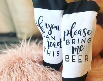 If You Can Read This, Beer Socks, Funny Socks, Socks, Personalized Socks, Custom Socks, Novelty Socks, Cool Socks --62173-SOX2-603