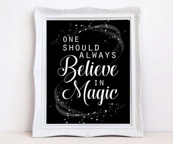 Believe in magic quote print