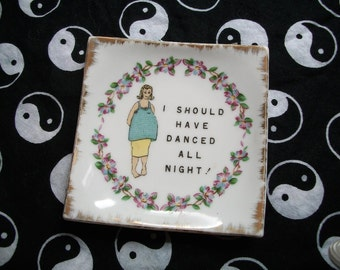 Vintage 1970s I Should Have Danced All Night Beatnik Kitsch Grunge Bohemian Hippie Wall Plate