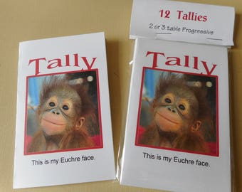 Tallies 12 tallies for 2 or 3 table Euchre Bridge Cute little monkey is showing his Euchre face