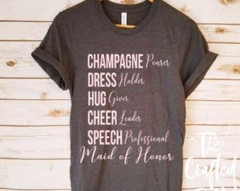 Maid of Honor Shirt / MOH Shirt / Bride Shirt / Wedding Day Shirt / Bachelorette Shirt / Bridal Party Shirt / Bridesmaids Shirts /
