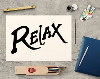 RELAX, Typographic Print, Word Art, Office Decor, Gifts For Her, Relax Poster, Inspirational Art, Typography, Handwritten, Relax Sign