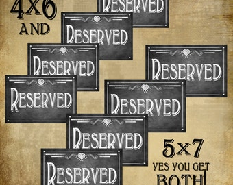 Chalkboard Style RESERVED signs - Wedding or Party Sign - Print as many as you need in both 4x6 AND 5x7 - Rustic Heart Collection