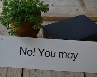 Vintage Educational Language Phonics Phrase Flash Card - No You May