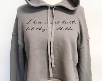 I Have A Good Heart, But This Mouth Tho...Crop, Raw Edge, Hoodie, Hooded Sweatshirt, Sweater, Drop Shoulder, Fleece,True To Size