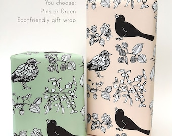 Gift Wrapping Service. Choose your gift wrap. Eco-friendly wrapping paper. Birds and Berries. Recycled paper. Blackbird print. Horticultural