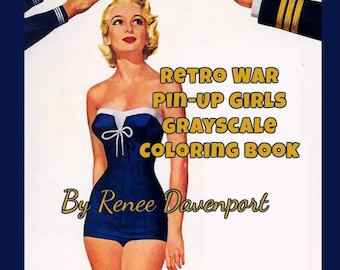 PDF of Retro War Pin-Up Girls Grayscale Coloring Book--27 Coloring Pages.