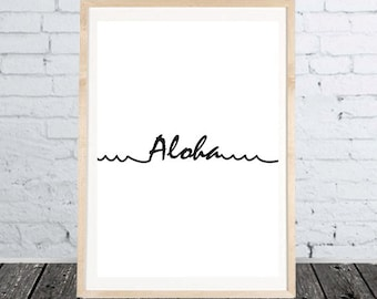 Print Aloha Poster Decoration gift idea print at home digital print