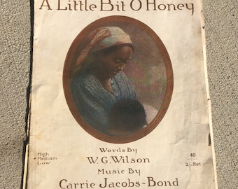 A Little Bit O' Honey music by Carrie Jacobs 1917 plus other songs