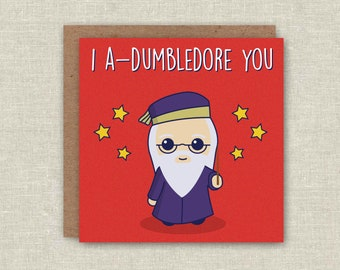 Harry Potter Birthday Card Funny Birthday Card for Harry Potter Fans Greeting Card, I A-Dumbledore You Birthday, Funny Card, Pun Card