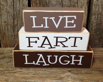 LIVE FaRT LaUGH, wood blocks, live love laugh blocks, fart blocks, live love blocks, laugh blocks, funny blocks, humor blocks, home decor