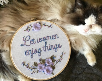 Let Women Enjoy Things floral feminist embroidery hoop wall art 9""