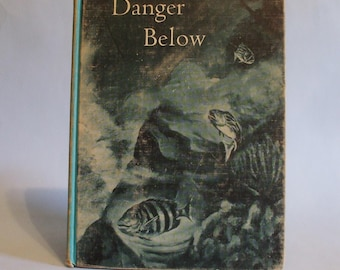 Danger Below 1967 #6 Deep-Sea Adventure Series