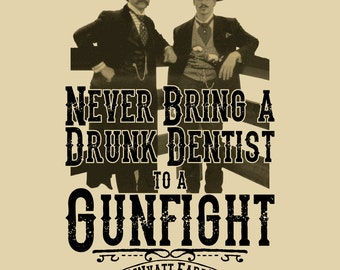 Beige Drunk Dentist - Tombstone Shirt - Quick Draw Shirts