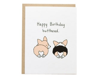 Happy Birthday Butthead Card, Corgi Butt, Corgi Dog Card, Corgi Birthday Card, Funny Birthday, Tricolor, Cute Birthday Card, Best Friend