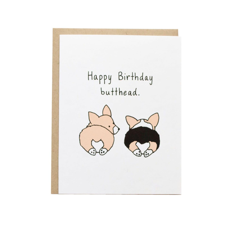 Happy birthday butthead card corgi butt corgi dog card zoom bookmarktalkfo Gallery