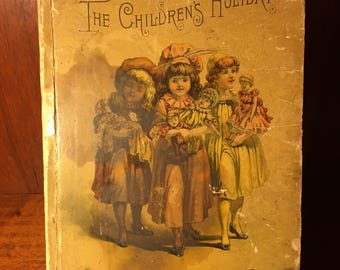 Antique The Children's Holiday Book 1889 D. Lothrop Company Stories by Jessie Benton Fremont